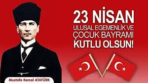 Atatürk'ten 23 Nisan Sözleri | 23 Nisanla İlgili Atatürk Sözleri