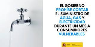 El Gobierno prohíbe el corte de suministro de agua, electricidad y ...