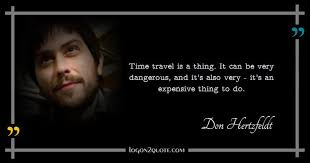 quote by don hertzfeldt time travel is a thing it can be very dange