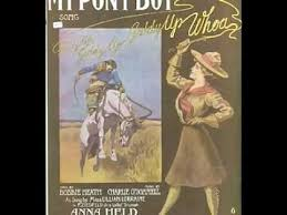 My Pony Boy (Ada Jones, 1909) I used to sing this song as a little ...