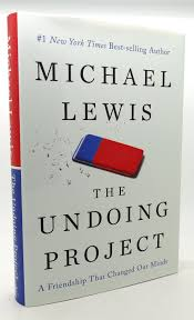 THE UNDOING PROJECT A Friendship That ...