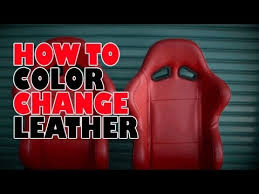 how to color change leather you