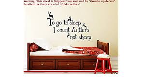 Wall Decals Stickers To Go To Sleep I Count Antlers Not Sheep 2 Wall Decal Nursery Tipci Com Ar