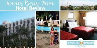the knott s berry farm hotel the