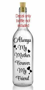 Always My Mother Forever My Friend Mother 039 S Day Wine Bottle Vinyl Decal Sticker Bottle Wine Bottle Vinyl Decal Stickers