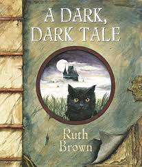 A Dark, Dark Tale: Amazon.co.uk: Brown, Ruth: Books