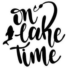 On Lake Time Vinyl Wall Graphic Decal Sticker Multiple Colors And Sizes Car Decals Vinyl Funny Vinyl Decals Decals Stickers