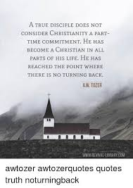 a true disciple does not consider christianity a part ti