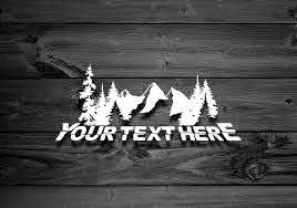 Custom Mountain Vinyl Decal Custom Text Decal Car Decal Etsy In 2020 Vinyl Decals Car And Motorcycle Design Mountain Decal