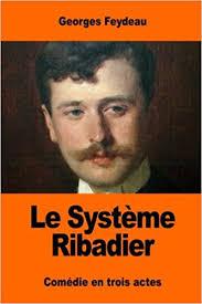 Amazon.fr - Le Système Ribadier - Feydeau, Georges - Livres