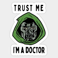 Trust Me I M A Doctor Doom Dr Doom Sticker Teepublic