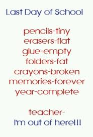 last day of school quotes sayings last day of school picture