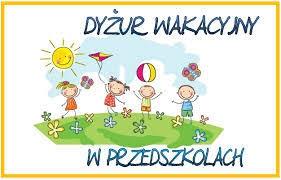 Dyżur wakacyjny - Przedszkole Nr 3 w Chojnicach