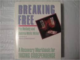 Breaking Free: Pia Mellody, Andrea Wells Miller: Amazon.com: Books