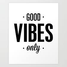 good vibes only black and white vibrations typographic quote