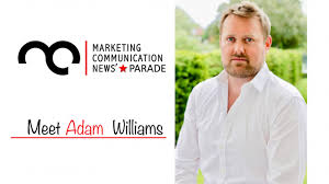 Marcomm's Star Parade: Meet Adam Williams – Marketing ...