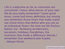 good bad memories quotes top quotes about good bad memories