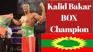 Sport : Kalid Baker(Oromo Son) Box Champion August 14/2019 - YouTube