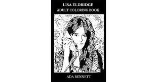Lisa Eldridge Adult Coloring Book: Legendary Make-up Artist and Famous  Creative Director, Fashion Icon and Author Inspired Adult Coloring Book by  Bennett, Ada - Amazon.ae