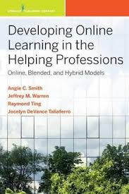 Developing Online Learning in the Helping Professions : Angela ...