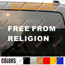 Free From Religion Anti God Atheist Christian Car Decal Sticker Ebay