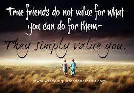 true friends simply value you wisdom quotes stories