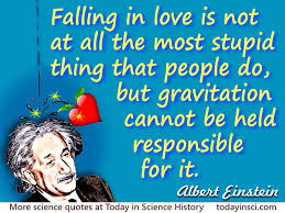 albert einstein quote falling in love is not at all the most
