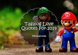 tagalog love quotes for love and hugot lines com