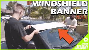 How To Install A Windshield Banner The Right Way Youtube