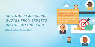 customer experience quotes from experts on the cutting edge