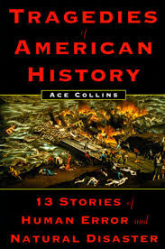 Tragedies of American History by Ace Collins: 9780452283008    PenguinRandomHouse.com: Books