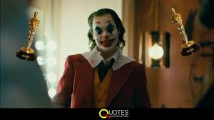 joker oscar nominations quotes