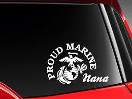 Proud Nana Us Marine Vinyl Car Decal Sticker W Marine Logo Etsy