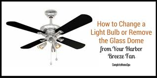 light bulb or remove the glass dome