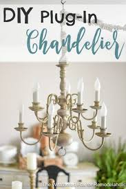 diy plug in chandelier from thrifted