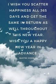 happy new year quotes happy new year in advance friends