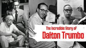 The Incredible Story of Dalton Trumbo - YouTube