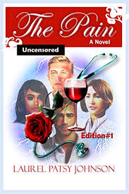 The Pain: Edition # 1 (Uncensored) - Kindle edition by Johnson, Laurel  Patsy. Romance Kindle eBooks @ Amazon.com.