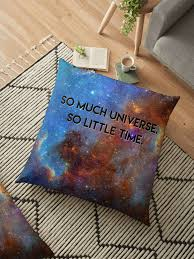 so much universe so little time space quotes t shirt floor