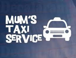 Funny Car Sticker Mum S Taxi Service Novelty Mother Van Bumper Window Boot Decal Ebay