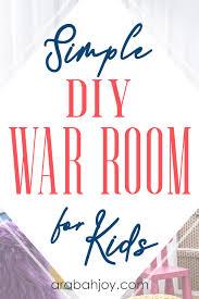 Simple Diy War Room For Kids Arabah