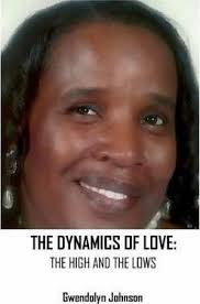 The Dynamics of Love : Gwendolyn Johnson : 9780997084863