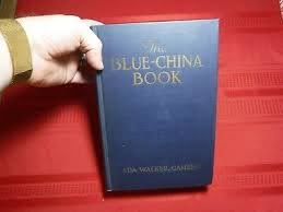 The Blue-China Book- Ada Walker Camehl, Illustrated, 1916, 1st ...