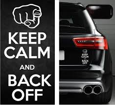 Keep Calm Back Off Funny Sticker Vinyl Decal Kcco Truck Jdm Honda Dodge Jeep Funny Bumper Stickers Funny Vinyl Decals Truck Bumper Stickers