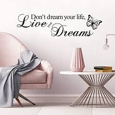 Amazon Com Supzone Don T Dream Your Life Live Your Dream Wall Stickers Inspirational Lettering Sticker Quotes Sayings Wall Decals Removable Vinyl Living Room Bedroom Nursery Room Butterfly Wall Decor Kitchen Dining