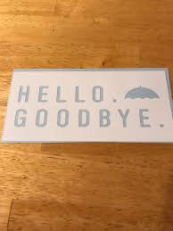 Hello Goodbye Umbrella Academy Klaus Number Four Inspired Etsy