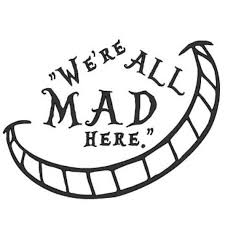 We Re All Mad Here Alice And Wonderland Vinyl Decal Alice In Wonderland Crafts Alice In Wonderland Shirts Alice And Wonderland Quotes