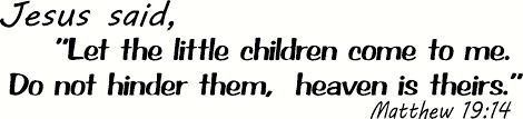 Buy Matthew 19 14 Wall Art Jesus Said Let The Little Children Come To Me Do Not Hinder Them Heaven Is Theirs Creation Vinyls Christian Jesus Bible Scripture Decor Sticker In Cheap Price