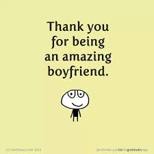 quotes about amazing boyfriends quotes