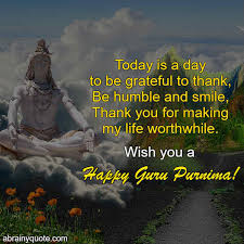 guru purnima quotes on being grateful on this day abrainyquote